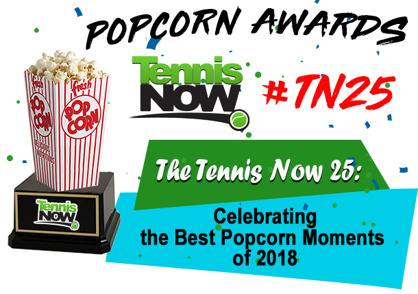 #TN25: Tennis Now's Inaugural Popcorn Awards