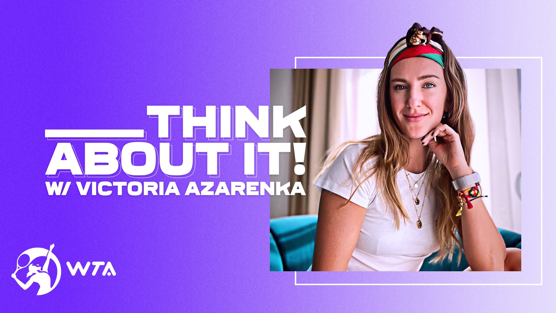 """Victoria Azarenka's New Podcast """"Talk About It"""" Is All About Growth"""
