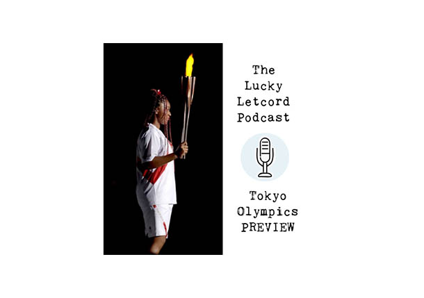 Lucky Letcord Podcast: Eternal Flame - Olympic Preview